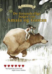 De forunderlige bøge om Amaia og Gustau